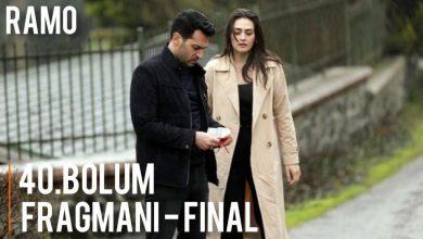 الحلقة 40 مسلسل رامو Ramo مترجمة جودة HD قصة عشق .